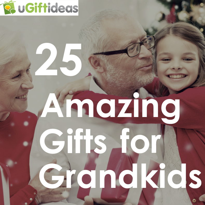 25 amazing gifts for grandkids of all ages