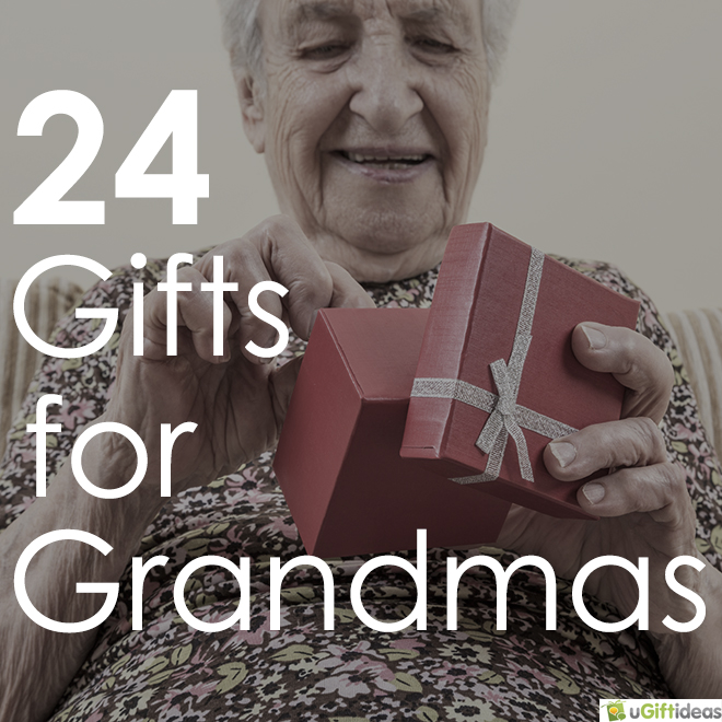 24 gift ideas for grandmothers