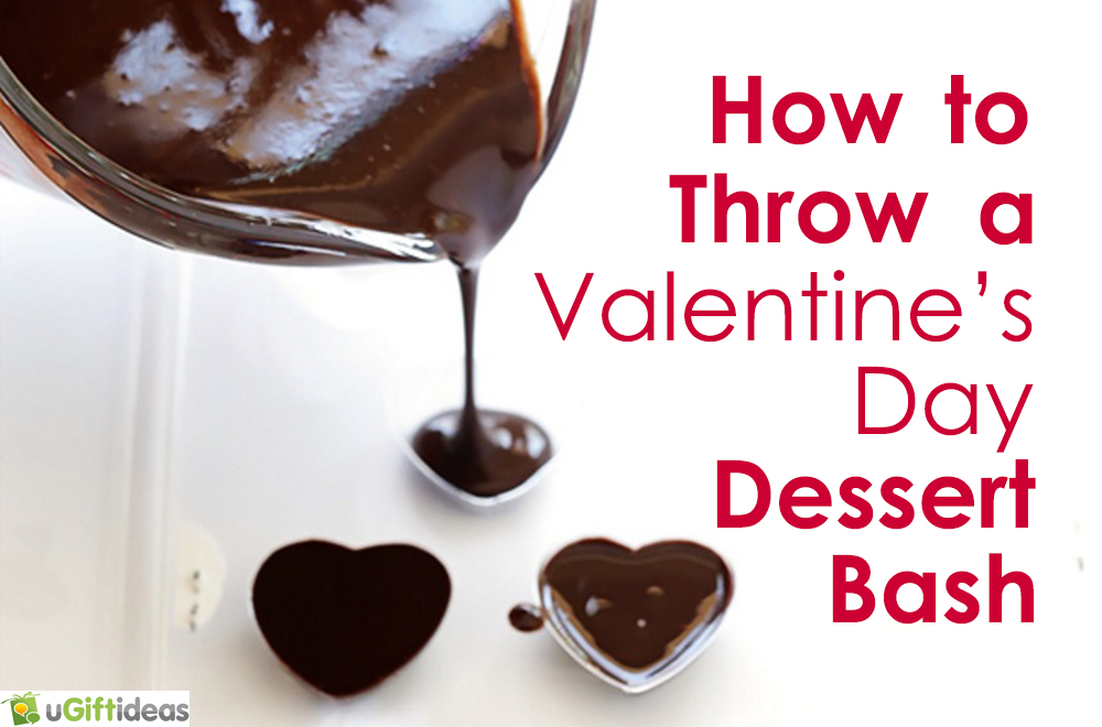 how to host a valentines day dessert bash